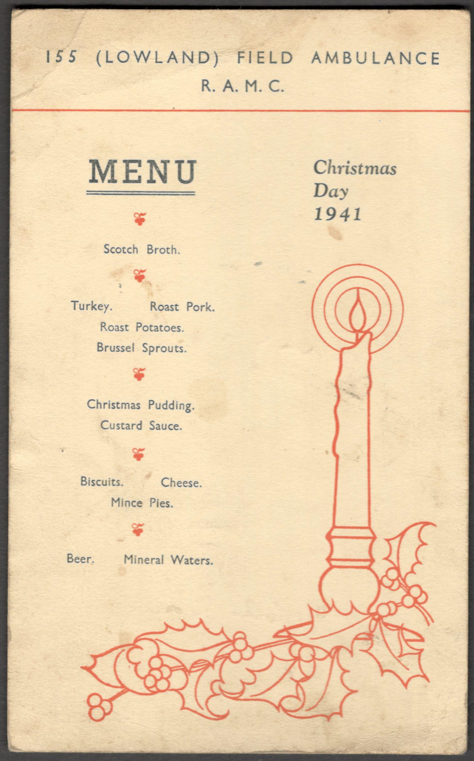 Lot 12 - 155 LOWLAND FIELD AMBULANCE R.A.M.C. CHRISTMAS DAY 1941 MENU SIGNED ON THE BACK