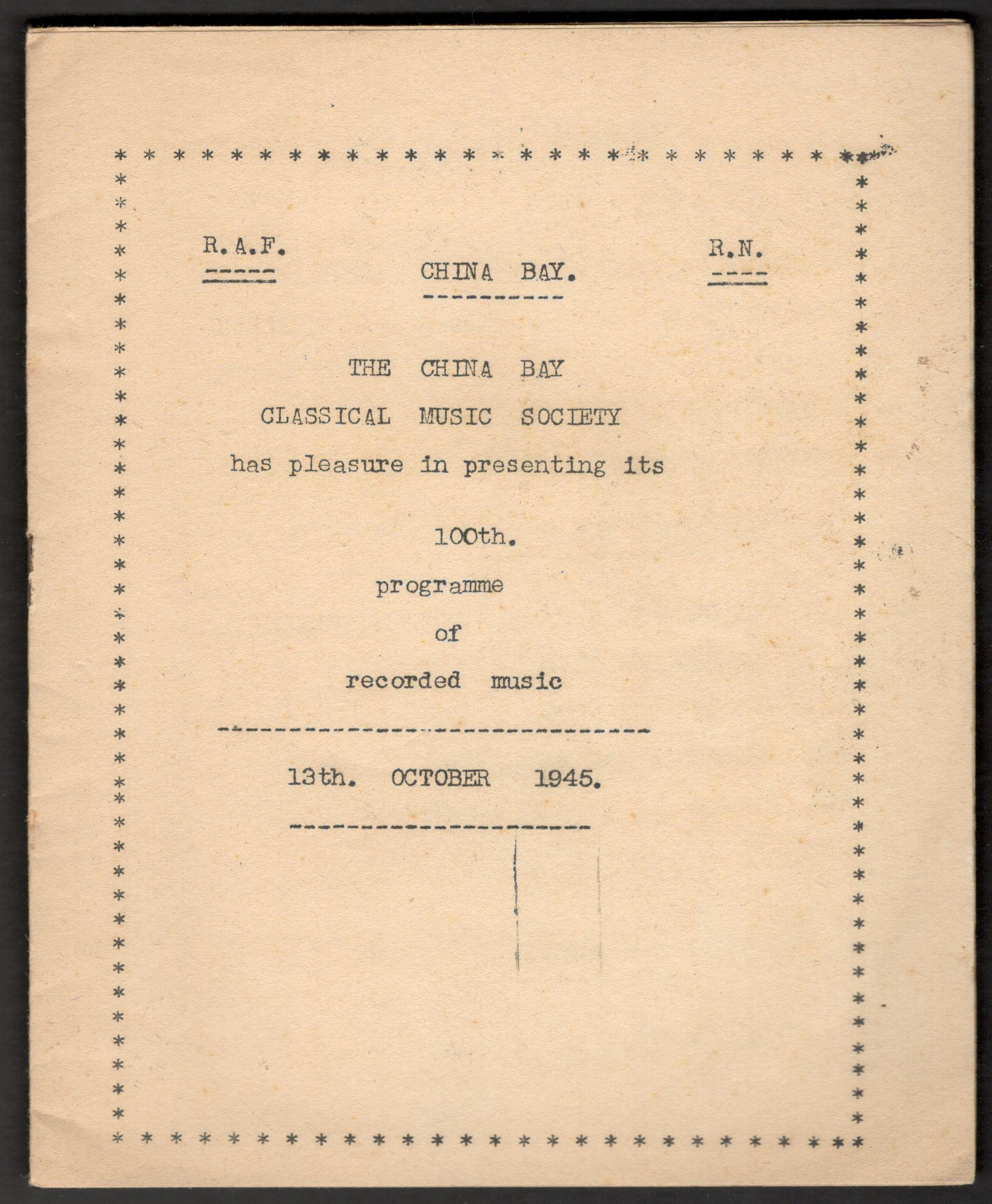 Lot 24 - 1945 R.A.F. & R.N. THE CHINA BAY CLASSICAL MUSIC SOCIETY 100th PROGRAMME OF RECORDED MUSIC
