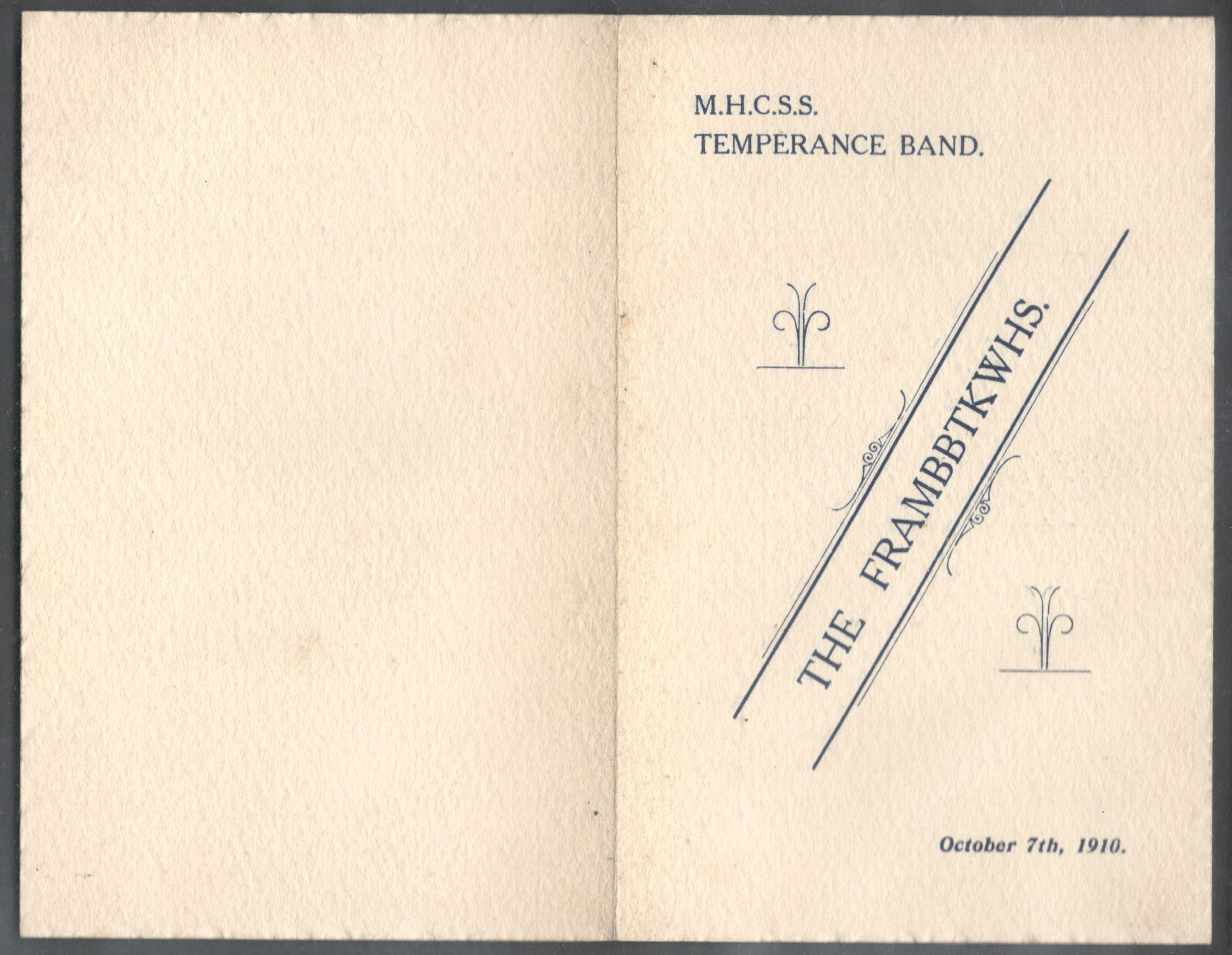 Lot 16 - M.H.C.S.S. TEMPERANCE BAND 1910 THE FRAMBBTKWHS PROGRAMME