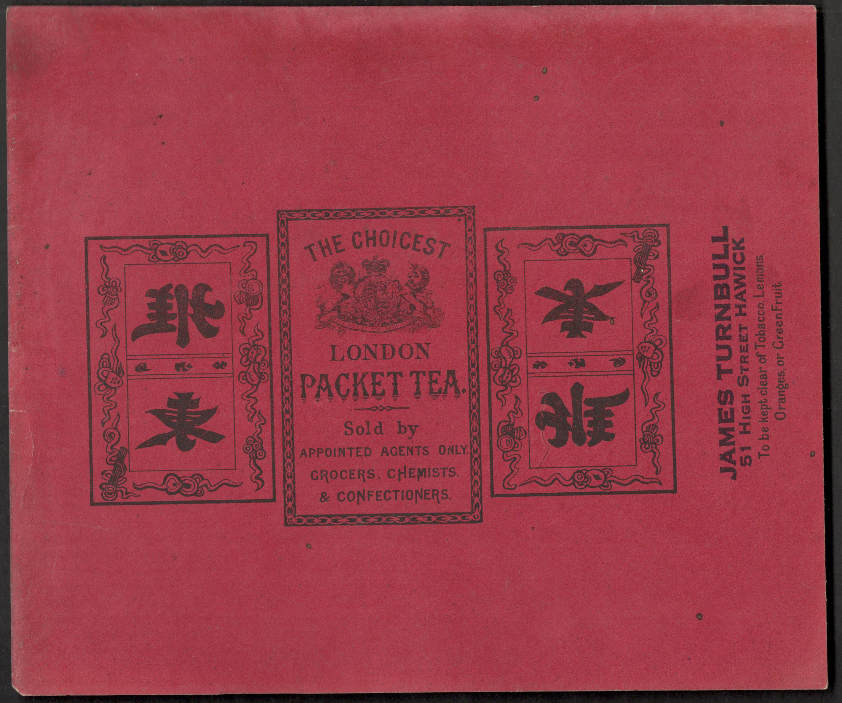 Lot 2 - WRAPPER FOR THE CHOICEST LONDON PACKET TEA BY JAMES TURNBULL WITH CHINESE WRITING