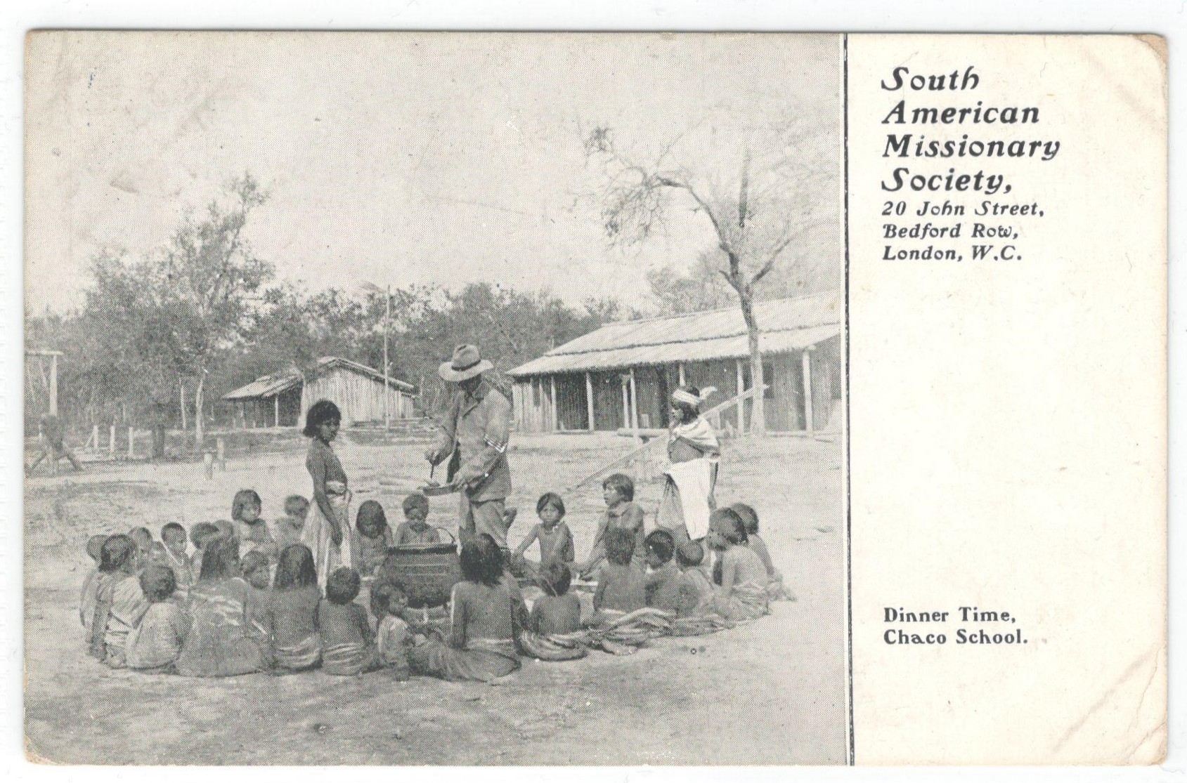 Lot 96 - SOUTH AMERICAN MISSIONARY SOCIETY - DINNER TIME CHACO SCHOOL - POSTED & IN ACCEPTABLE CONDITION