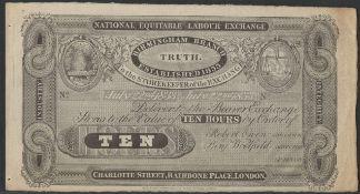 1833 ROBERT OWEN TEN HOURS NOTE - NATIONAL EQUITABLE LABOUR EXCHANGE IN ACCEPTABLE CONDITION