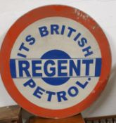 A single sided circular sign, painted with Its British Regent Petrol motif, diameter 80 cm.