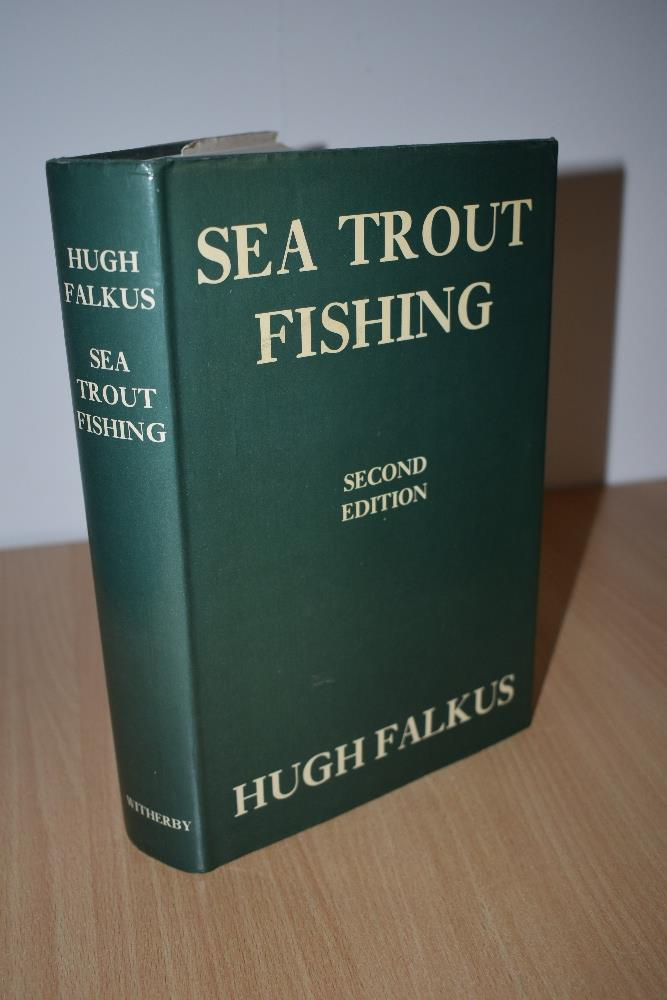 Fishing. Falkus, Hugh - Sea Trout Fishing. 1979, 2nd edition reprint. Signed by Falkus on end paper.