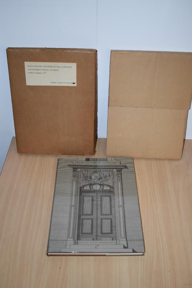 Architecture. Wolpe, Berthold - Johann David Steingruber: Architectural Alphabet 1773. London: