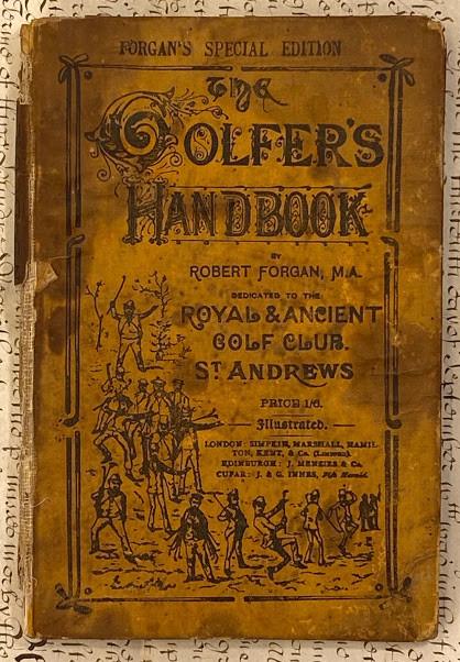 Lot 47 - AMERICAN GOLF, MISQUAMICUT Golf Club, Rhode Island. - Robert Place FORGAN. The Golfer's Handbook,