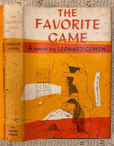 Lot 24 - Leonard COHEN (1934-2016). The Favorite Game a novel. Leonard COHEN (1934-2016). The Favorite Game a