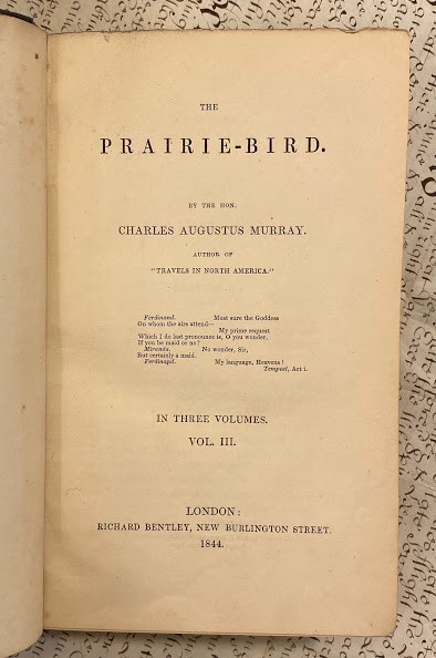Lot 29 - Sir Charles Augustus MURRAY (1806-1895). The Prairie-Bird. TRANS-ATLANTIC Romance. - Sir Charles