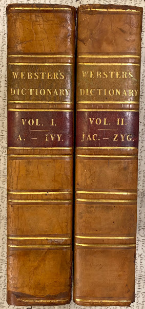 Lot 41 - Noah WEBSTER A Dictionary of the English language .... 1st ENGLISH edition. - Daniel WEBSTER (1758-