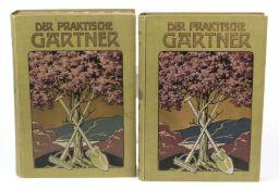 Der praktische GärtnerEin Hand- und Nachschlagebuch, aus der Praxis für die Praxis, für Gärtner u.
