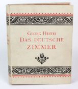 Das deutsche Zimmerder Gotik und Renaissance, des Barock-, Rococo- und Zopfstils, Georg Hirth,