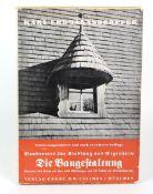 Die BaugestaltungBauberater für Siedlung und Eigenheim, hrsg. vom Bayerischen Heimatbund durch