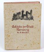 Geschichte der Stadt Bernburgvon Dr. Hans Peper, mit einem Vorwort, farbigem Frontispiz, 192 Abb. im