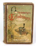 Die denkwürdigsten Erfindungen 1901im neunzehnten Jahrhundert, für die reifere Jugend dargestellt,