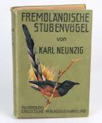 Fremdländische Stubenvögelvon Karl Neunzig, mit 400 Bildern im text und 42 Tafeln in Farbendruck,