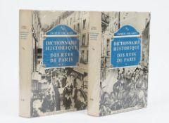 PARIS - Jacques HILLAIRET (1886-1984). Dictionnaire Historique des Rues de Paris ...