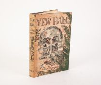 LUCY M BOSTON - YEW HALL, pub Faber, 1954 1stEd, 1st Impression, SIGNED to the title page by the