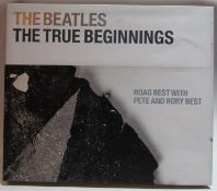 The Beatles: The True Beginnings limited edition hardback book signed by Rory, Roag and Pete Best
