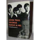 John Paul George Ringo & Me book by Tony Barrow, signed by Tony Barrow