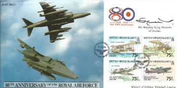 HM King Hussein of Jordan signed 80th anniv of the RAF cover. Good Condition. All autographs are