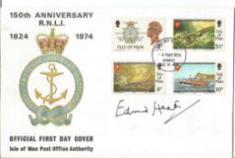 Edward Heath signed FDC 150th Anniversary R. N. L. I 1824 1974 PM 4 Mar 1974 Douglas Isle of Man.