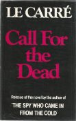 Call for The Dead by John Le Carre. Unsigned hardback book with dust jacket published in 1983 in