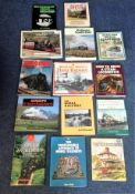 Railway Hardback book collection 15 titles include Buckingham Great Central, Raising Steam, The