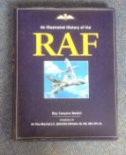 An Illustrated History of The R A F by Roy Conyers Nesbit. Large unsigned hardback book with dust
