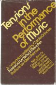 Tensions in the Performance of Music By Carola Grindea. Unsigned hardback book with dust jacket