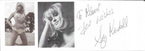 Bond Girl Suzy Kendall 8x3 signature piece. Suzy Kendall (born Freda Harriet Harrison, 1 January