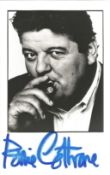 Robbie Coltrane signed 6x4 black and white photo. Signature slightly smudged. Anthony Robert