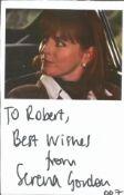 Bond Girl Serena Gordon 6x4 signature piece. Dedicated. Serena Gordon (born 3 September 1963) is