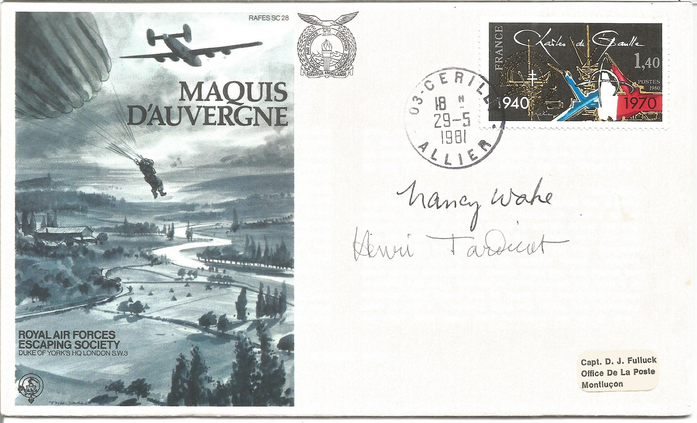 Nancy Wake and Henri Tardivat signed Maquis D'Auvergne Rafes cover No. 940 of 1192. Carried by
