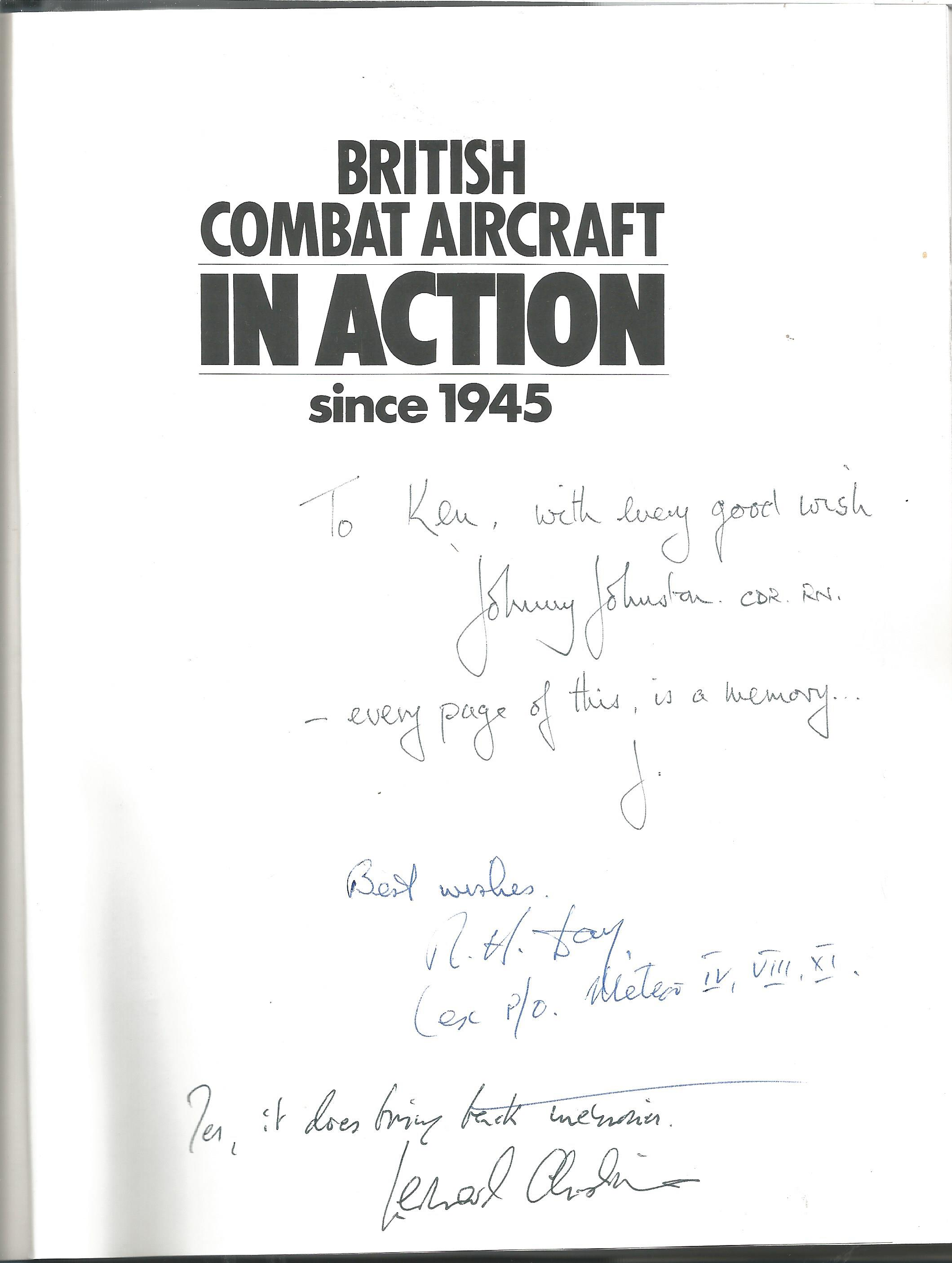 Multiple signed British Combat Aircraft in Action since 1945 hardback book 1987by David Oliver, - Image 2 of 2