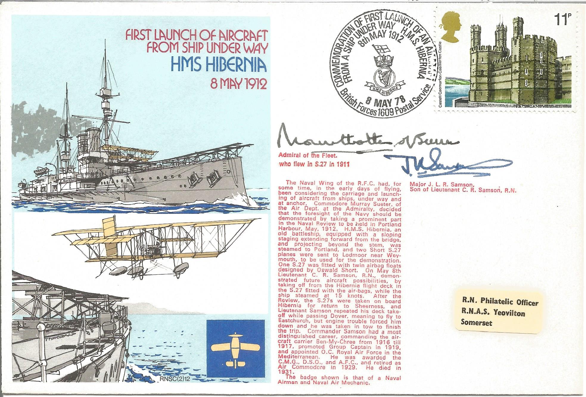 Mountbatten of Burma and Major J. L. R. Samson signed HMS Hibernia First Launch of Aircraft from