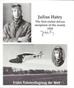 Julius Hatry 1st Rocket Plane pilot signed montage photo; he flew it in 1929. Good Condition. All