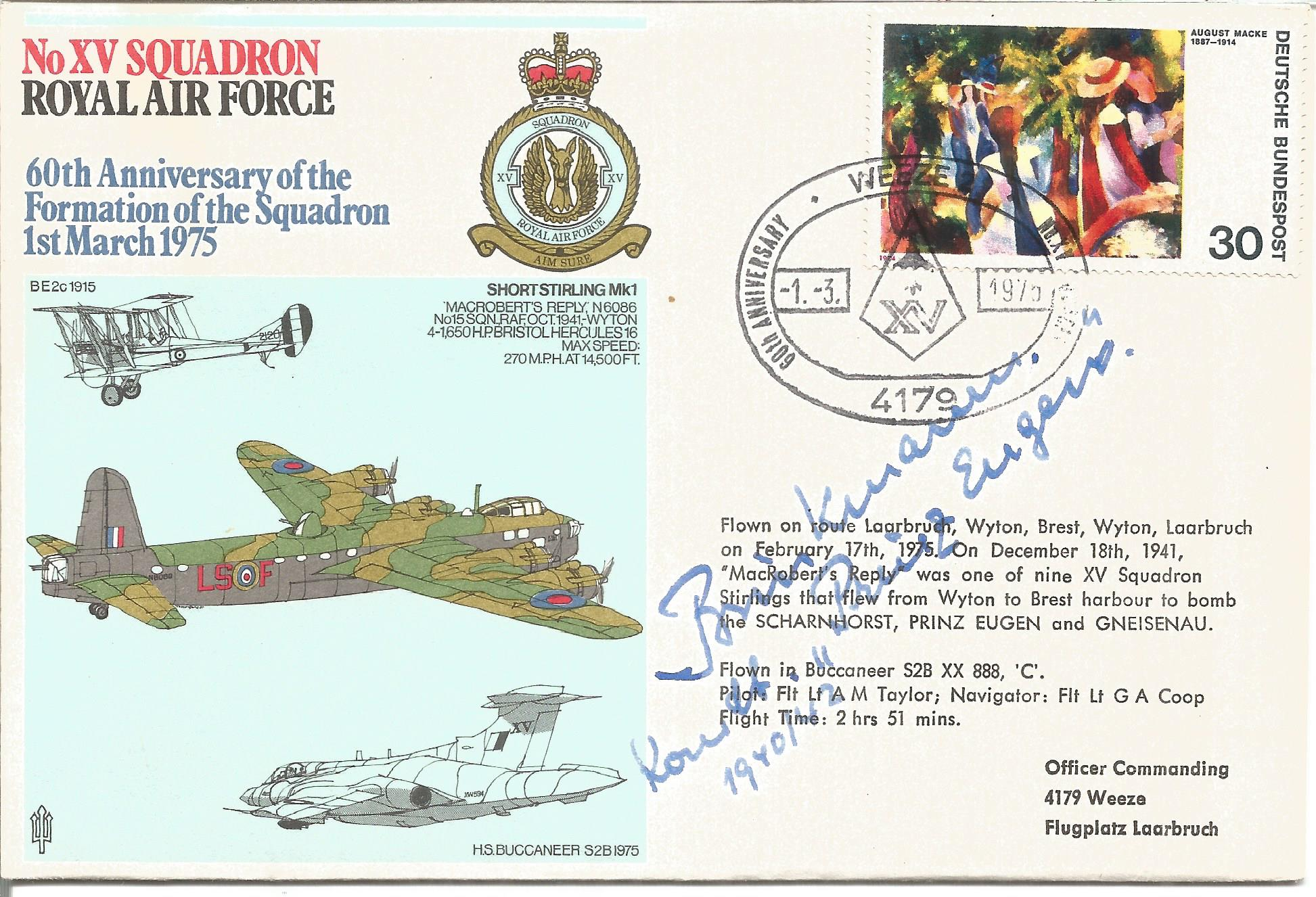 WW2 Prinz Eugen Captain Brinkmann signed No XV Squadron RAF 60th Anniversary of the Formation of the