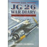 WW2 Luftwaffe ace signed JG 26 Vol II Hardback book by Caldwell, D 1998 Grub St. Signed bookplate by