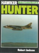 Sqn Ldr Neville Duke DSO DFC signed book hardback Hawker Hunter by Robert Jackson, two autographs,