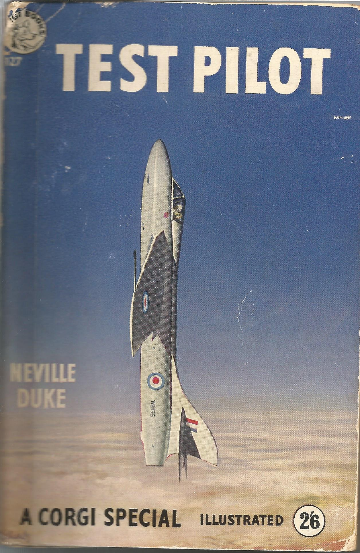 Sqn Ldr Neville Duke DSO DFC signed paperback book Test Pilot; bit beaten uPOdd loose pages signed
