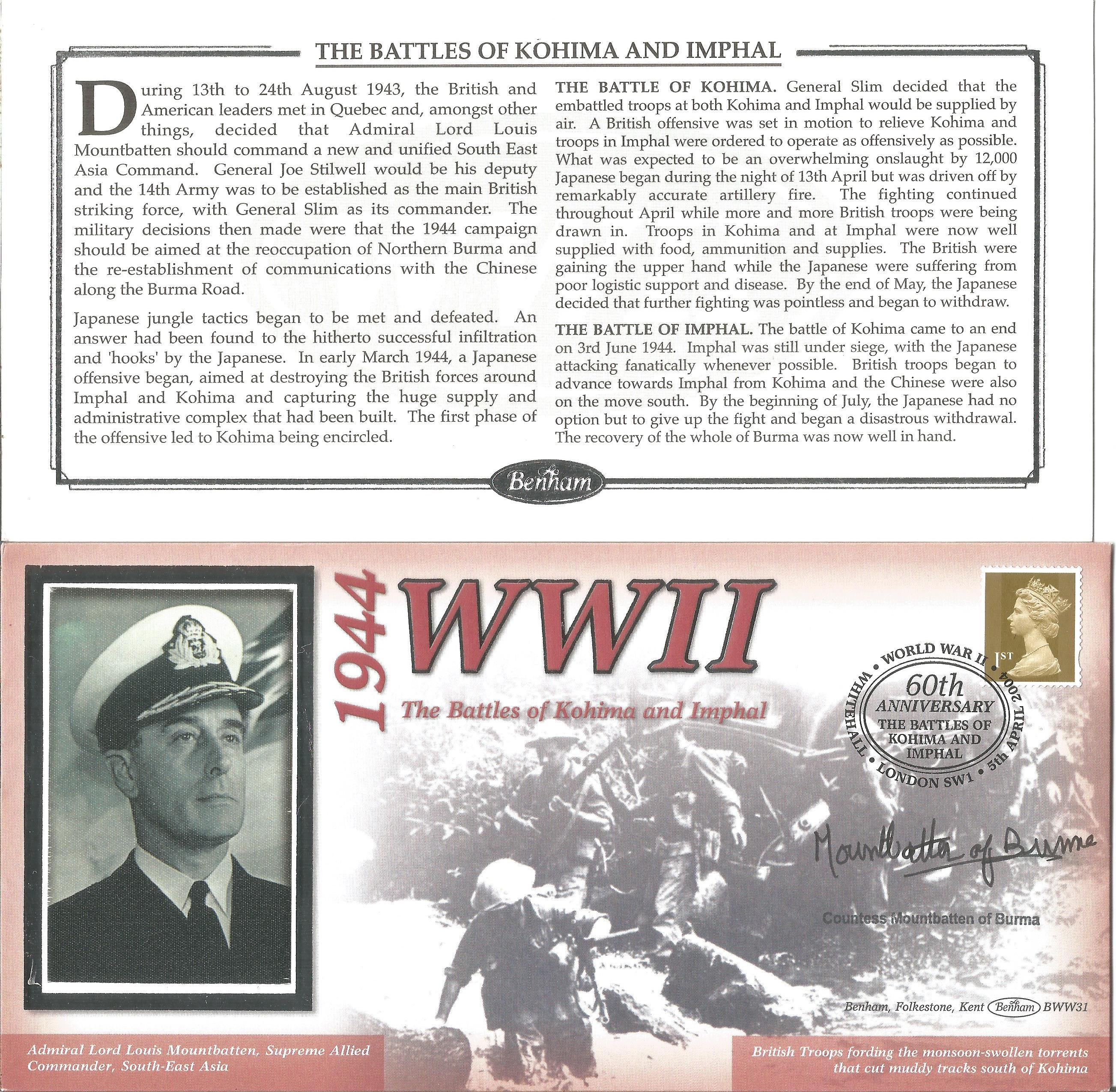 Countess Mountbatten of Burma signed 2004 Battles of Kohima and Imphal Benham comm. Cover. With