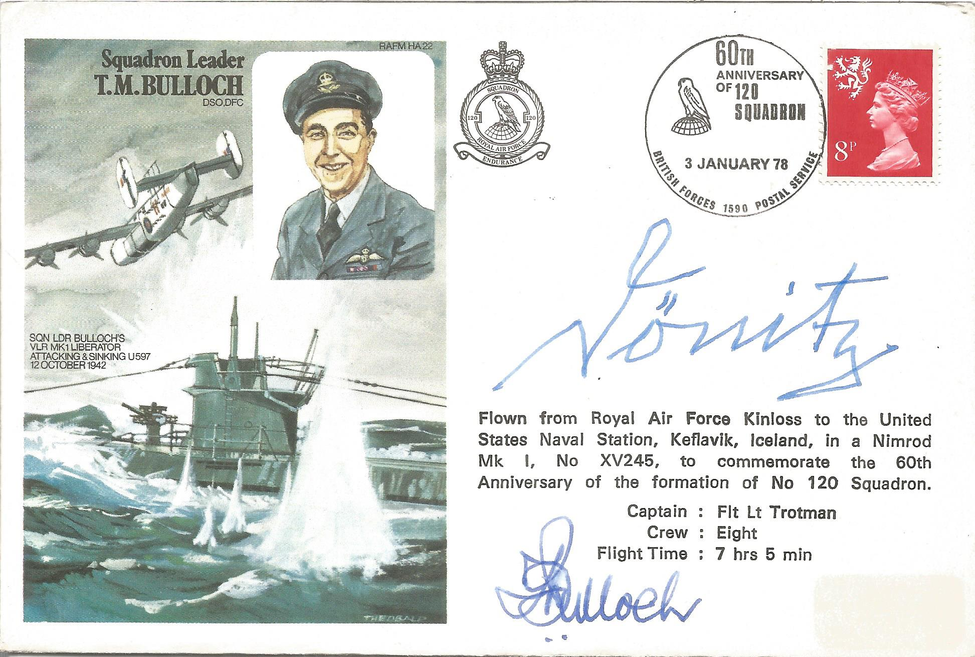 Karl Donitz and Sqn Ldr Terence Bulloch DSO* DFC* signed Sqn Ldr T. M. Bulloch cover No. 66 of 75.