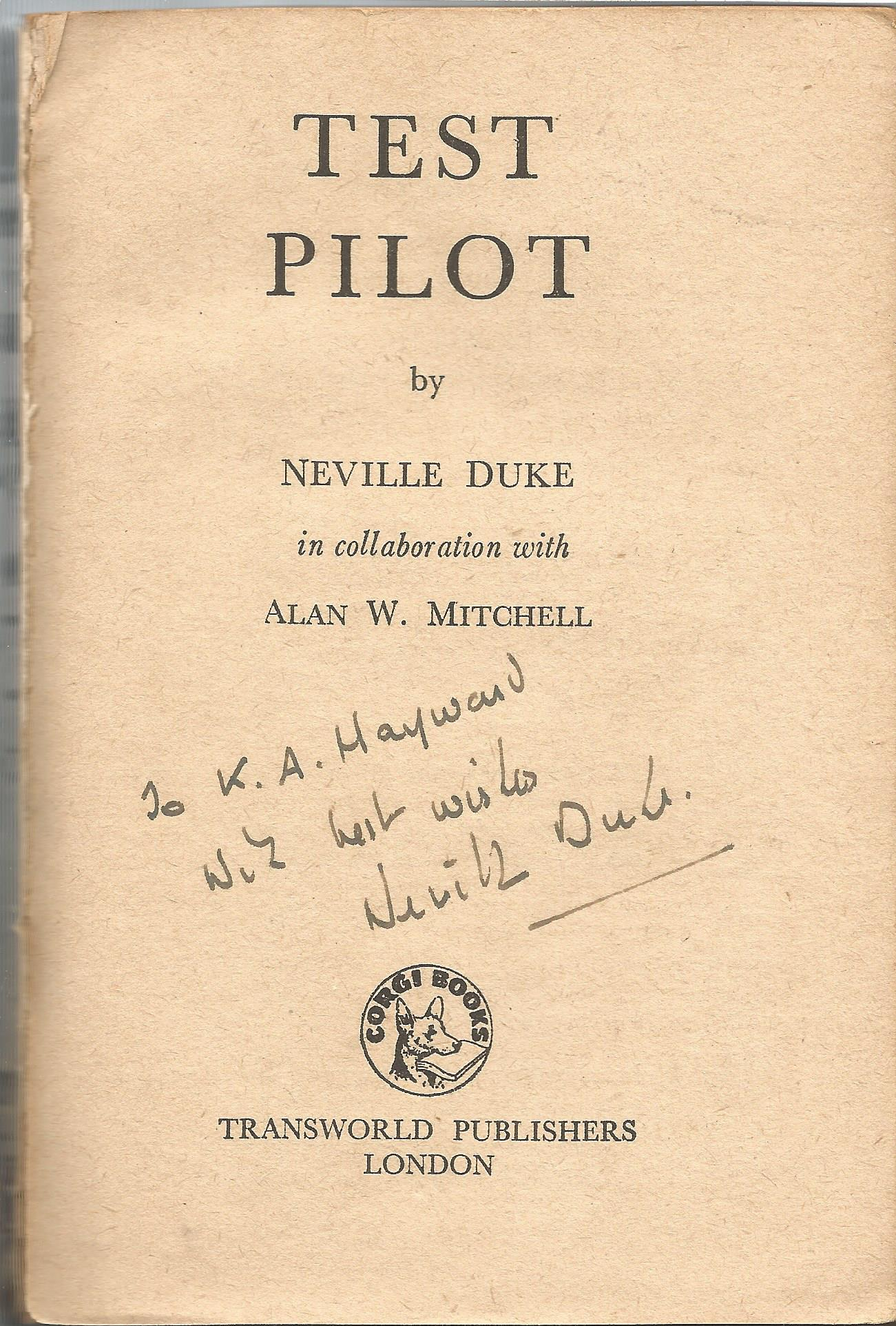 Sqn Ldr Neville Duke DSO DFC signed paperback book Test Pilot; bit beaten uPOdd loose pages signed - Image 2 of 2