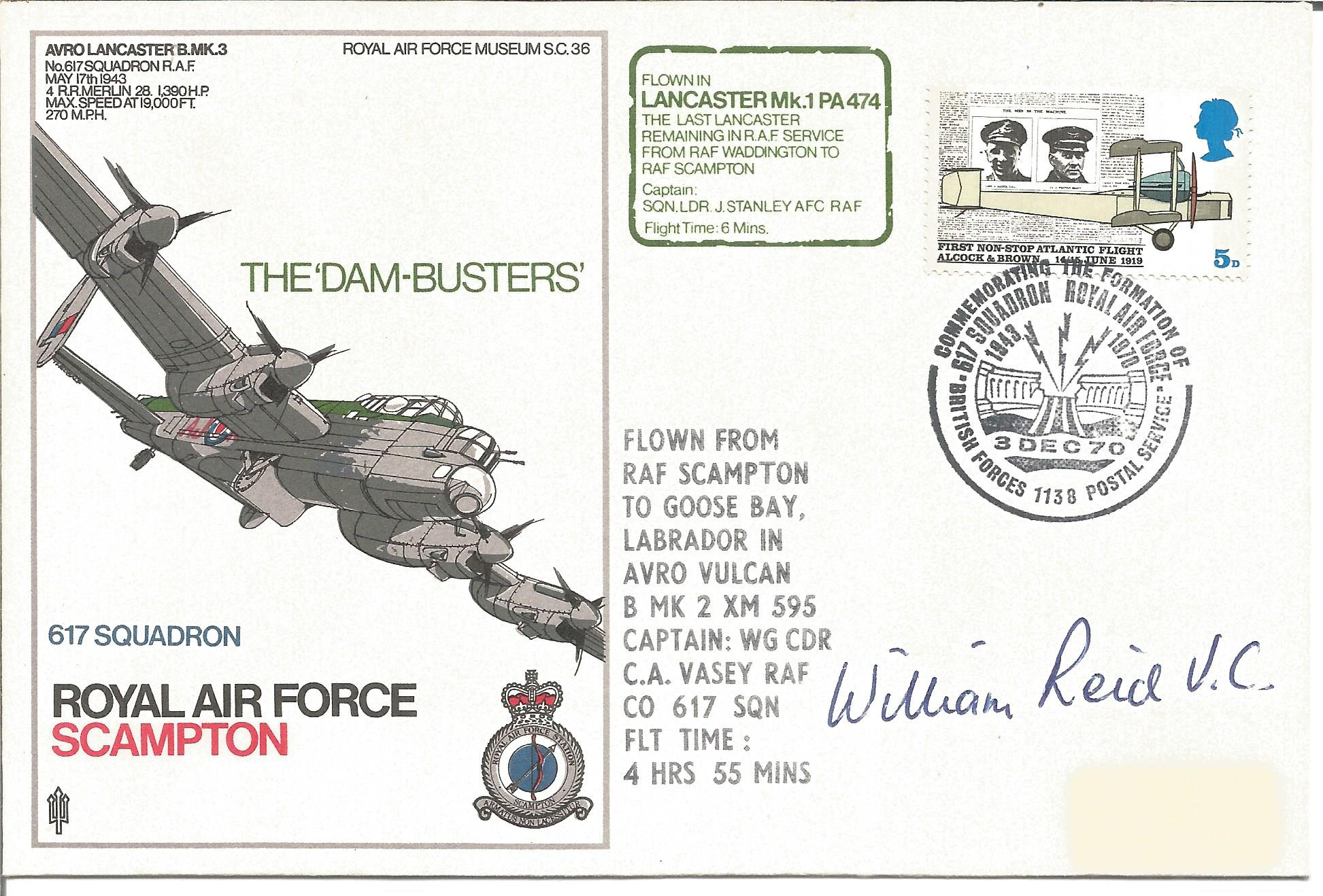 Dambuster Lancaster cover signed by William Reid VC, RAF Scampton SC36 cover. Good Condition. All