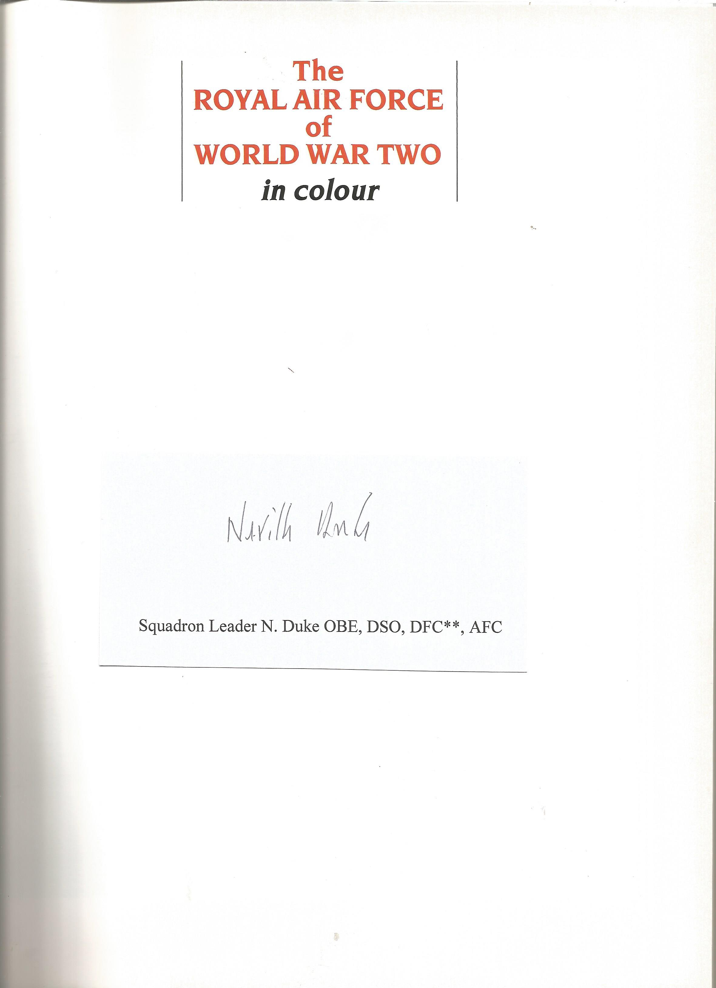 Sqn Ldr Neville Duke DSO DFC signed bookplate in The Royal Air Force of WWII Freeman, Roger hardback - Image 2 of 2