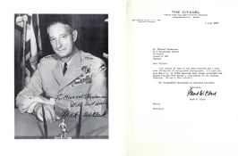 General Mark W Clark Signed 10 x 8 inch black and white photo with signed typed letter on Citadel