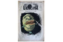 L'ECLIPSE. Journal Hebdomadaire Satirique et Illustré.