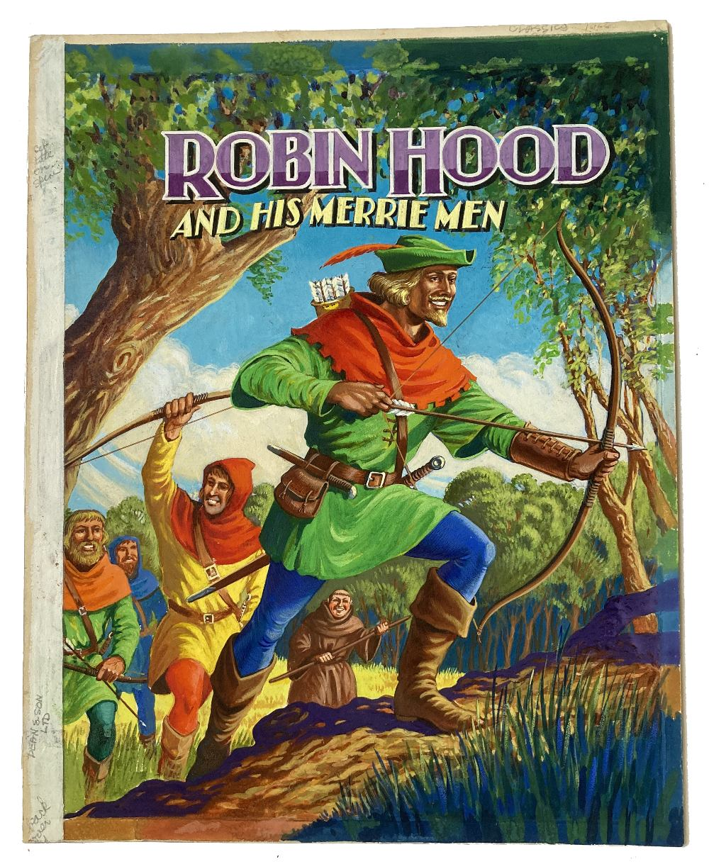 Lot 59 - Robin Hood and His Merrie Men original front cover artwork for the book by Dean & Sons (1965).