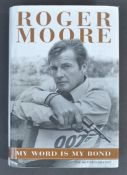 ROGER MOORE - JAMES BOND 007 - AUTOGRAPHED ' MY WORD IS MY BOND '