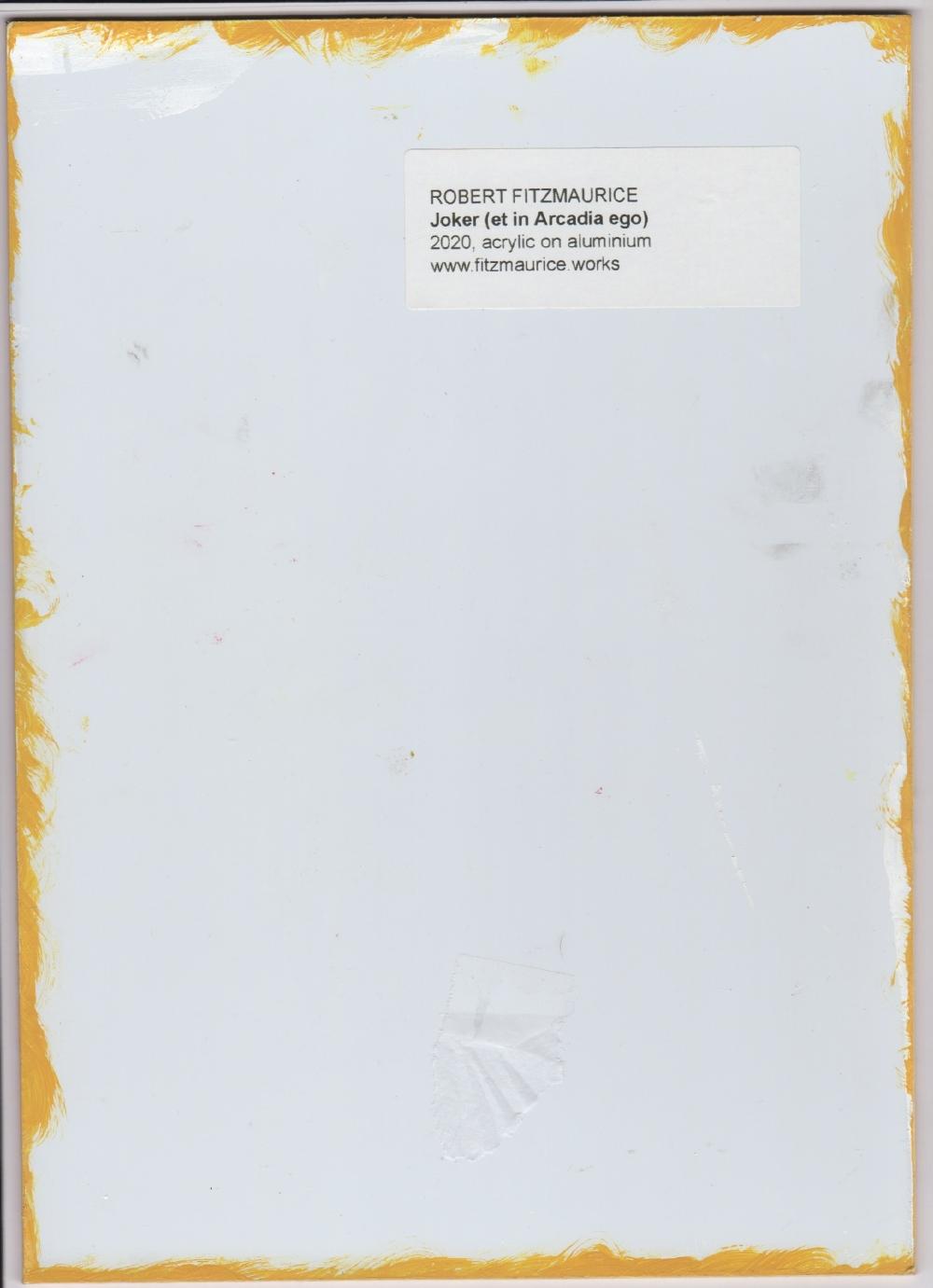 Robert Fitzmaurice (British, b.1960). 'Joker (et in Arcadia Ego)'. Acrylic on aluminium, unsigned - Image 2 of 2